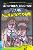Sherlock Holmes - Tập 2: Vụ Án Viên Ngọc Xanh