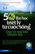50 Bài Học Triết Lý Từ Cuộc Sống - Duy Trì Trái Tim Khiêm Tốn