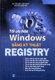 Tối Ưu Hoá Windows Bằng Kỹ Thuật Registry (Tin Học Phổ Thông)