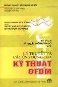 Bộ Sách Kỹ Thuật Thông Tin Số (Tập 2) - Lý Thuyết Và Các Ứng Dụng Của Kỹ Thuật OFDM