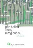 Bản Ballad Trong Rừng Cao Su