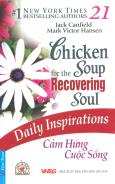 Chicken Soup 21 - Cảm Hứng Cuộc Sống - Tái bản 03/2010