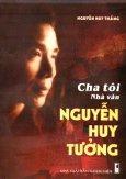 Cha Tôi  Nhà Văn Nguyễn Huy Tưởng