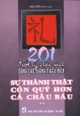 201 Triết Lý Nhân Sinh Dành Cho Thanh Thiếu Niên - Tập 2: Sự Thành Thật Còn Quý Hơn Cả Châu Báu