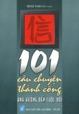101 Câu Chuyện Thành Công Ảnh Hưởng Đến Cuộc Đời
