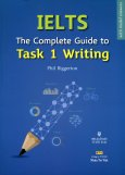 IELTS The Complete Guide To Task 1 Writting