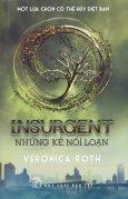 Insurgent - Những Kẻ Nổi Loạn