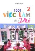 1001 Việc Làm Giúp Trẻ Thông Minh Hơn - Tập 2