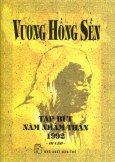 Vương Hồng Sển - Tạp Bút Năm Nhâm Thân 1992 - Di Cảo (Bìa Cứng) - Tái bản 03/2013
