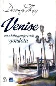 Venise Và Những Cuộc Tình Gondola (Tái Bản 2015)