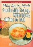 Món Ăn Trị Bệnh Tuyến Giáp Trạng, Viêm Họng, Đường Hô Hấp