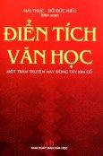 Điển Tích Văn Học -  Một Trăm Truyện Hay Đông Tây Kim Cổ