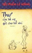 Thư Của Bà Vợ Gửi Cho Bồ Nhí - Tái bản 09/13/2013