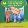 Một Ngày Với Anh Em Nhà Wright (Song Ngữ Anh - Việt)