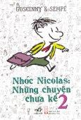 Nhóc Nicolas: Những Chuyện Chưa Kể (Tập 2) - Tái bản 12/2013