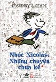 Nhóc Nicolas: Những Chuyện Chưa Kể (Tập 1) - Tái bản 12/2013