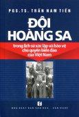 Đội Hoàng Sa Trong Lịch Sử Xác Lập Và Bảo Vệ Chủ Quyền Biển Đảo Việt Nam