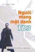 Người Mang Mật Danh TB3