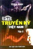Tân Truyền Kỳ Việt Nam ( Tập 2 )
