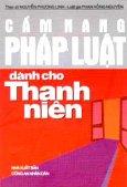 Cẩm Nang Pháp Luật Dành Cho Thanh Niên