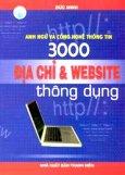 Anh Ngữ Và Công Nghệ Thông Tin -  3000 Địa Chỉ Và  Website Thông Dụng