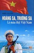 Hoàng Sa, Trường Sa Là Máu Thịt Việt Nam