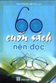 60 Cuốn Sách Nên Đọc (Tập 1)