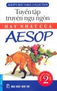 Tuyển Tập Truyện Ngụ Ngôn Hay Nhất Của Aesop - Tập 2 - Tái bản 2015