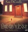 Chuyến Phiêu Lưu Diệu Kỳ Của Edward Tulane - Tái bản 04/2014