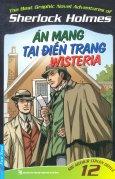Sherlock Holmes - Tập 12: Án Mạng Tại Điền Trang Wisteria
