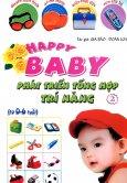 Happy Baby - Phát Triển Tổng Hợp Trí Năng - Tập 2