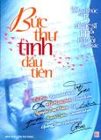 50 Ca Khúc Của 5 Nhạc Sĩ Trẻ Hà Nội Xuất Sắc - Bức Thư Tình Đầu Tiên