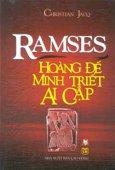 Ramses Hoàng Đế Minh Triết  Ai Cập
