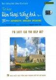 Học Tiếng Anh Theo Đĩa Hình - Tự Học Đàm Thoại Tiếng Anh - Tập 4 (Kèm 1 VCD)