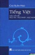 Tiếng Việt - Mấy Vấn Đề Ngữ Âm, Ngữ Pháp, Ngữ Nghĩa