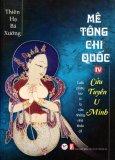 Mê Tông Chi Quốc - Tập 4: Cửu Tuyền U Minh