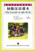 Tiếng Trung Quốc Cho Người Bắt Đầu (Kèm 4 CD)