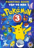 Tập Tô Màu Pokémon - Tập 3 - Tái bản 2014