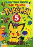 Tập Tô Màu Pokémon - Tập 5 - Tái bản 2014