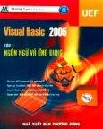 Visual Basic 2005 - Tập 1: Ngôn Ngữ Và Ứng Dụng (Có CD Bài Tập Kèm Theo )