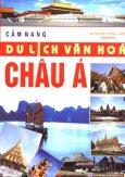 Cẩm Nang Du Lịch Văn Hoá Châu Á