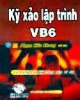 Kỹ Xảo Lập Trình VB6 - Tự Nâng Cao Kỹ Năng Qua Các Ví Dụ