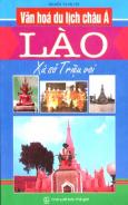 Văn Hoá Du Lịch Châu Á - Lào Xứ Sở Triệu Voi