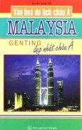 Văn Hoá Du Lịch Châu Á - Malaysia Genting Đẹp Nhất Châu Á