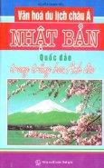 Văn Hoá Du Lịch Châu Á - Nhật Bản (Quốc Đảo Trong Trắng Hoa Anh Đào)