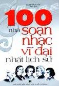 100 Nhà Soạn Nhạc Vĩ Đại Nhất Lịch Sử
