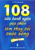108 Câu Danh Ngôn Góp Phần Làm Thay Đổi Cuộc Sống