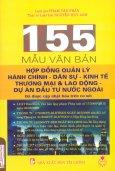 155 Mẫu Văn Bản Hợp Đồng Quản Lý Hành Chính - Danh Sự, Kinh Tế Thương Mại Và Lao Động - Dự Án Đầu Từ Nước Ngoài