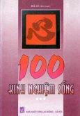 100 Kinh Nghiệm Sống - Tập 3