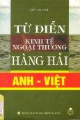 Từ Điển Kinh Tế Ngoại Thương Hàng Hải (Anh - Việt)